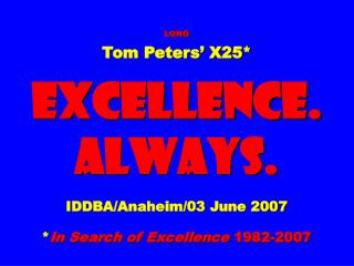 Slides* at … tompeters