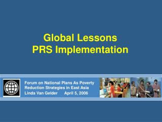 Global Lessons  PRS Implementation