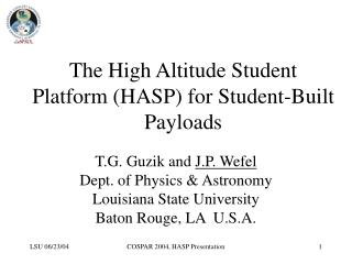 The High Altitude Student Platform (HASP) for Student-Built Payloads