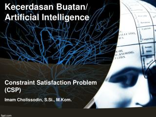 Constraint Satisfaction Problem (CSP)
