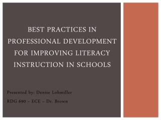 Best Practices in professional development for improving literacy instruction in schools