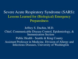 Severe Acute Respiratory Syndrome (SARS): Lessons Learned for (Biological) Emergency Preparedness