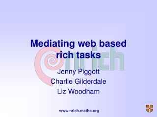 Mediating web based  rich tasks