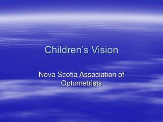 Children�s Vision