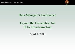 Data Manager's Conference Layout the Foundation for SOA Transformation