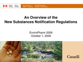 An Overview of the New Substances Notification Regulations