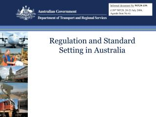 Regulation and Standard Setting in Australia