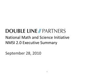 National Math and Science Initiative NMSI 2.0 Executive Summary September 28, 2010
