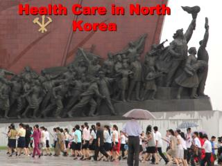 Health Care in North Korea