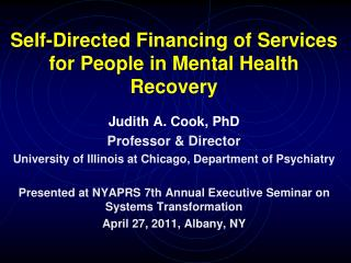 Self-Directed Financing of Services for People in Mental Health Recovery