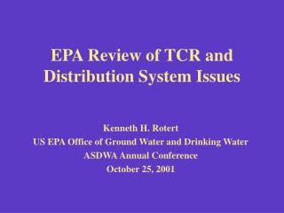 EPA Review of TCR and Distribution System Issues