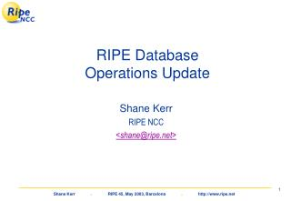 RIPE Database  Operations Update