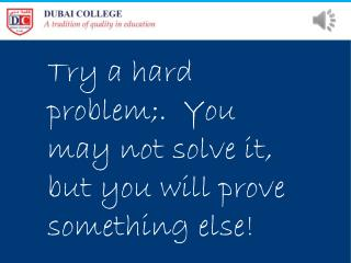 Try a hard problem;.  You may not solve it, but you will prove something else!
