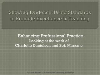 Showing Evidence: Using Standards to Promote Excellence in Teaching
