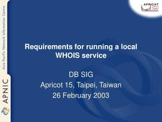Requirements for running a local WHOIS service