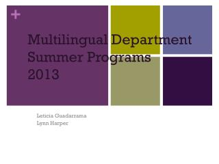 Multilingual Department Summer Programs 2013