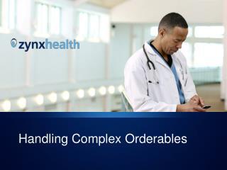 Handling Complex Orderables