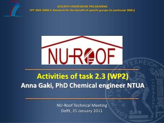 NU-Roof Technical Meeting Delft , 25 January 2011