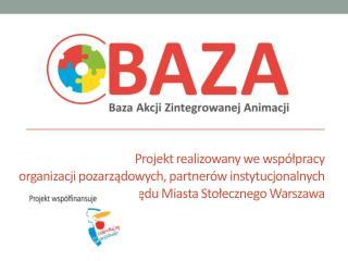 Projekt realizowany we współpracy