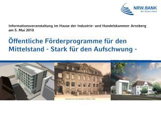 Informationsveranstaltung im Hause der Industrie- und Handelskammer Arnsberg am 5. Mai 2010