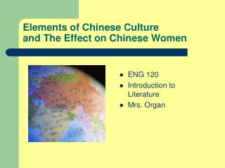 Elements of Chinese Culture and The Effect on Chinese Women