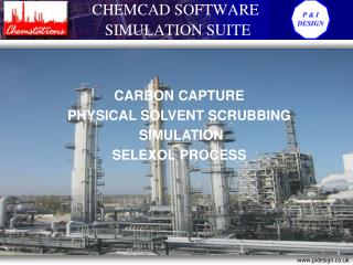 CARBON CAPTURE PHYSICAL SOLVENT SCRUBBING  SIMULATION SELEXOL PROCESS