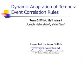 Dynamic Adaptation of Temporal Event Correlation Rules