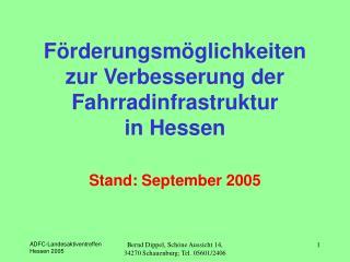 Förderungsmöglichkeiten  zur Verbesserung der Fahrradinfrastruktur  in Hessen