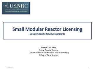 Small Modular Reactor Licensing  Design Specific Review Standards
