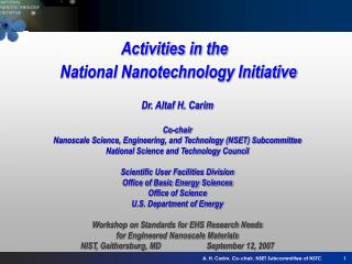 Activities in the  National Nanotechnology Initiative