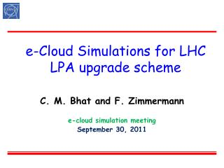 e-Cloud Simulations for LHC LPA upgrade scheme