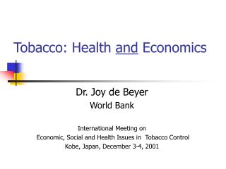 Tobacco: Health  and  Economics