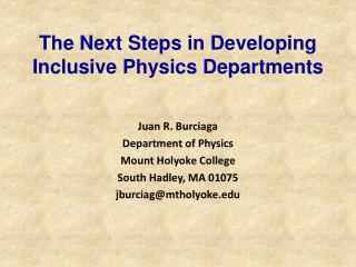 The Next Steps in Developing Inclusive Physics Departments