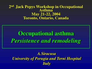 Occupational asthma Persistence and remodeling