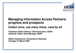 Managing Information Across Partners: progress and prospects