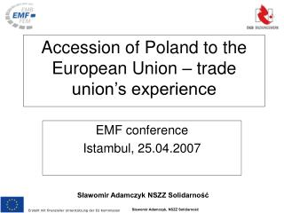 Accession of Poland to the European Union – trade union's experience
