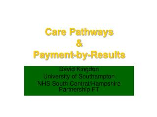 Care Pathways  Payment-by-Results