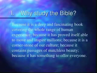 I.Why study the Bible?