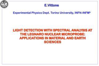 E.Vittone Experimental Physics Dept. Torino University, INFN-INFM b