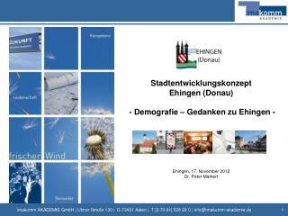Stadtentwicklungskonzept Ehingen (Donau)  - Demografie – Gedanken zu Ehingen -