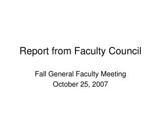 Report from Faculty Council