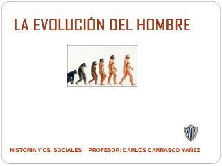 LA EVOLUCI N DEL HOMBRE