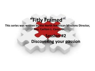 Session #2 Discovering your passion