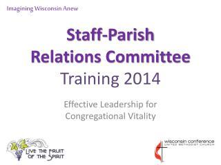 Staff-Parish      Relations Committee Training 2014