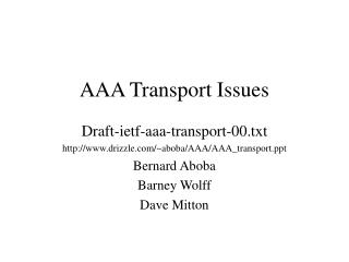 AAA Transport Issues