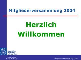 Mitgliederversammlung 2004
