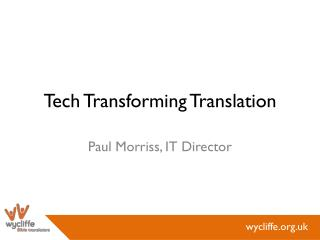 Tech Transforming Translation