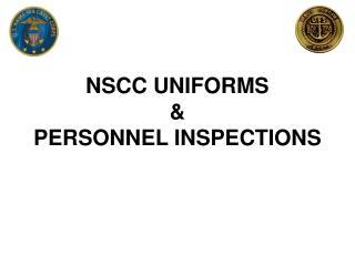 NSCC UNIFORMS & PERSONNEL INSPECTIONS
