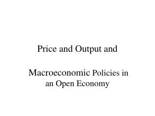 Price and Output and