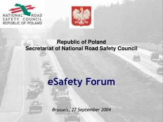 Republic of Poland Secretariat of National Road Safety Council